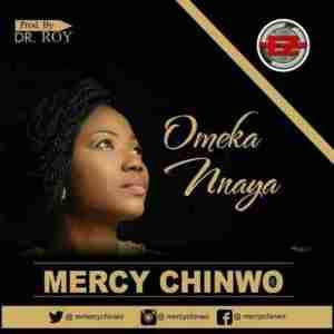 Mercy Chinwo - Ome Kannaya